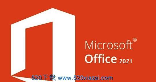 Microsoft Office 2021 中文英文32位/64位激活附注册密钥